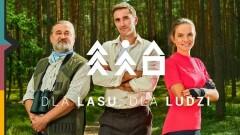 DLA LASU, DLA LUDZI – kampania społeczna Lasów Państwowych