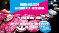 Dzień Młodego Architekta i Inżyniera po raz pierwszy w Szczecinie