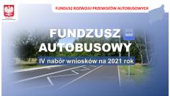 Fundusz autobusowy - IV nabór na 2021 rok