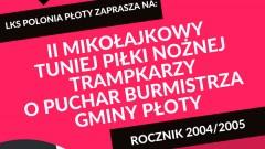 LKS Polonia Płoty serdecznie zaprasza na II Turniej Mikołajkowy