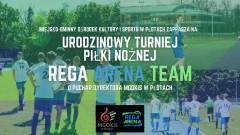Pierwsze Urodziny Amatorskiej Drużyny Rega Arena Team