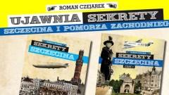 """Roman Czejarek i   """"Sekrety Pomorza Zachodniego"""""""