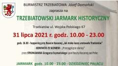 TRZEBIATOWSKI JARMARK HISTORYCZNY