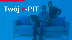 Twój e-PIT. Nowa jakość w rozliczeniu podatku