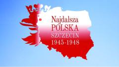 """Wystawa plenerowa  """"Najdalsza Polska. Szczecin 1945 – 1948"""""""