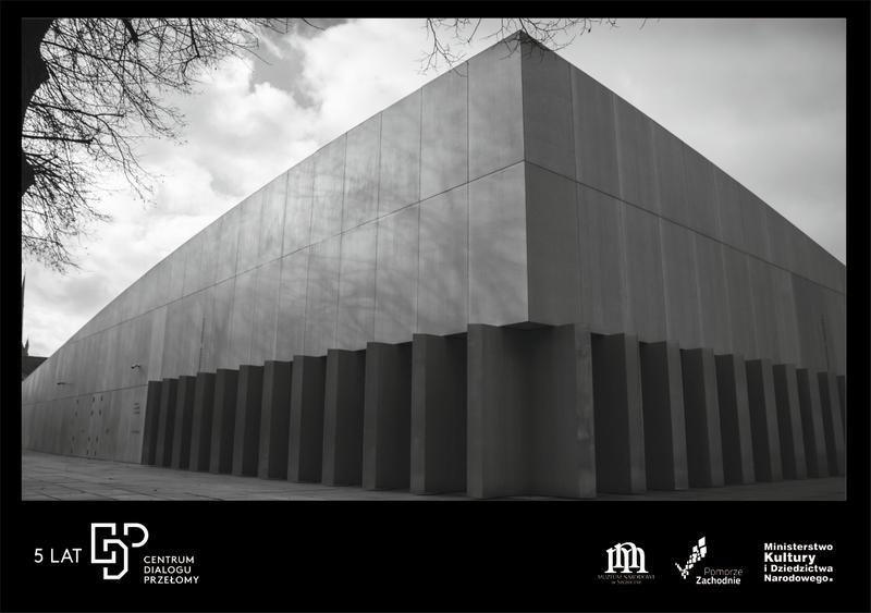 5-lat działalności Muzeum Narodowego w Szczecinie – Centrum Dialou Przełomy