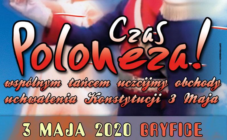 """""""CZAS POLONEZA"""" – 3 MAJA 2020 GRYFICE"""