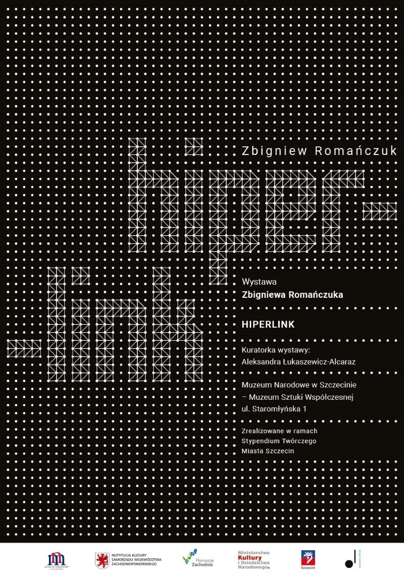 HIPERLINK. Wystawa indywidualna Zbigniewa Romańczuka
