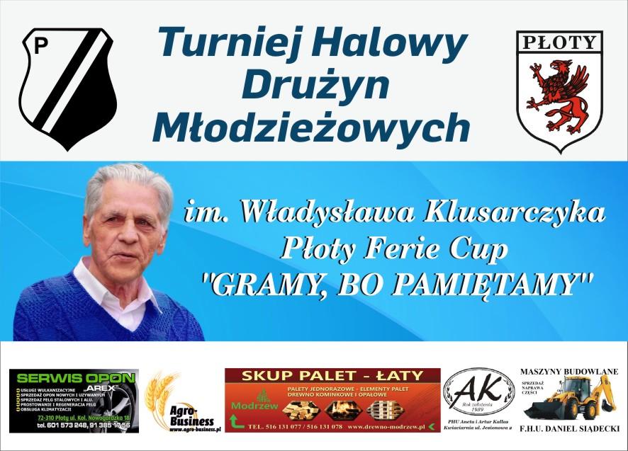 """III Turniej Halowy Drużyn Młodzieżowych   Im. Władysława Klusarczyka ,, Płoty Ferie Cap 2019"""""""