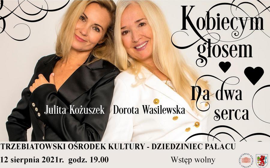 """""""KOBIECYM GŁOSEM NA DWA SERCA"""" Julita Kożuszek i Dorota Wasilewska"""