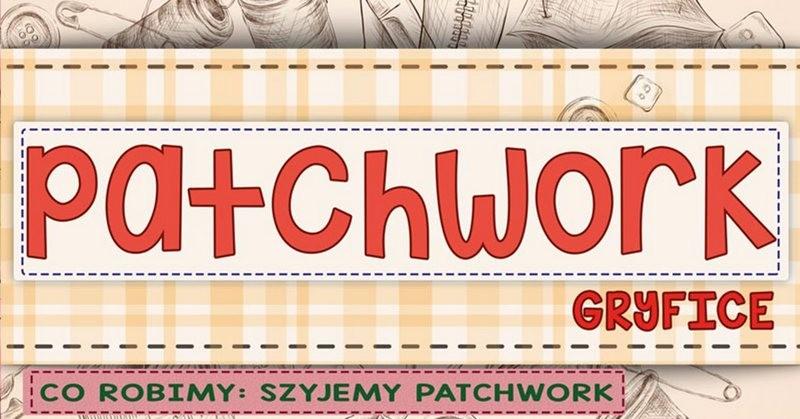 Szyjemy patchwork - 14 kwietnia 2018 r