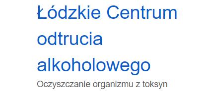Detoks alkoholowy - Łódzkie Centrum odtrucia alkoholowego