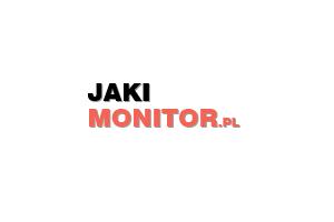 Jaki monitor warto kupić? Ranking monitorów - jaki-monitor.pl