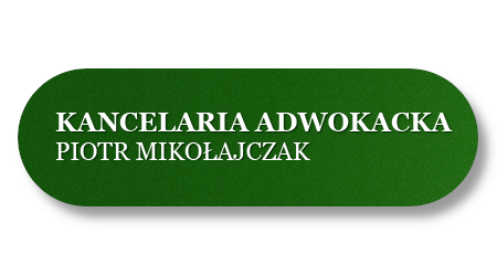 Kancelaria Adwokacka Adwokat Piotr Mikołajczak