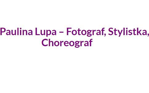 Paulina Lupa - Studio fotograficzne, sesje zdjęciowe, stylizacja, choreografia